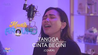 MUSIK AROUND   CINTA BEGINI   TANGGA (COVER) #LIVERECORD
