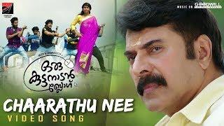 Chaarathu Nee   Video Song   Oru Kuttanadan Blog   Mammootty   Sethu   Sreenath   Unni Mukundan