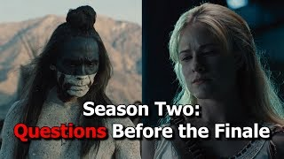 Westworld Season 2   Top Questions Before the Finale
