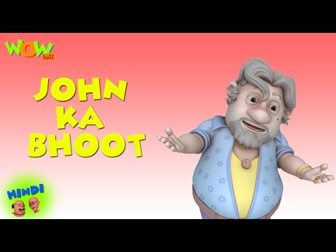 John Ka Bhoot - Motu Patlu in Hindi - 3D Animation Cartoon for Kids -As seen on Nickelodeon