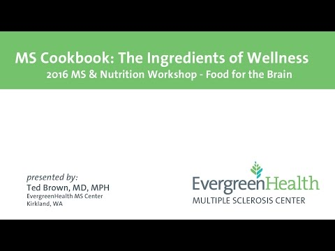 EvergreenHealth - MS Food for the Brain Workshop 2016 - Part 1 of 3