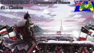HOI4 Kaiserreich Mod - Commune Of France #1 - Choices