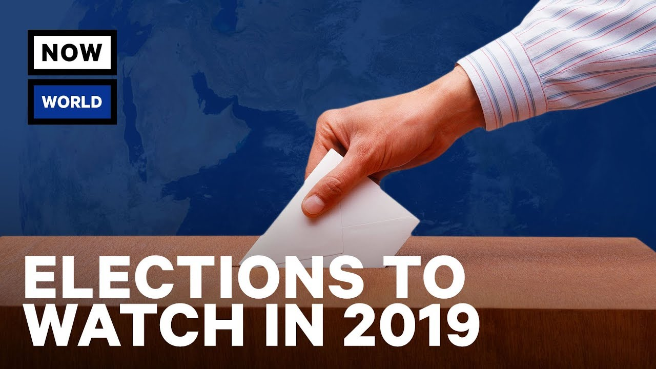 Elections to Watch in 2019   NowThis World thumbnail
