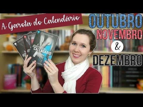 Resenha | A Garota do Calendário: Outubro, Novembro e Dezembro | Leituras de Deni