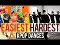 EASIEST VS HARDEST KPOP DANCES