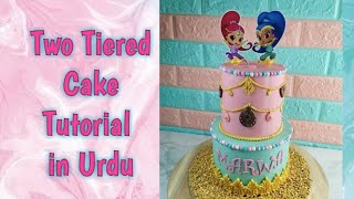 Two Tiered Cake | Shimmer And Shine Tutorial In Urdu - Baking With Amna