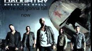 We're Not Gonna Fall Lyrics - Daughtry