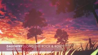 Nightcore - Long Live Rock & Roll