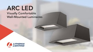 The Lithonia Lighting® ARC LED Wall Pack Luminaires: Upgrade your expectations