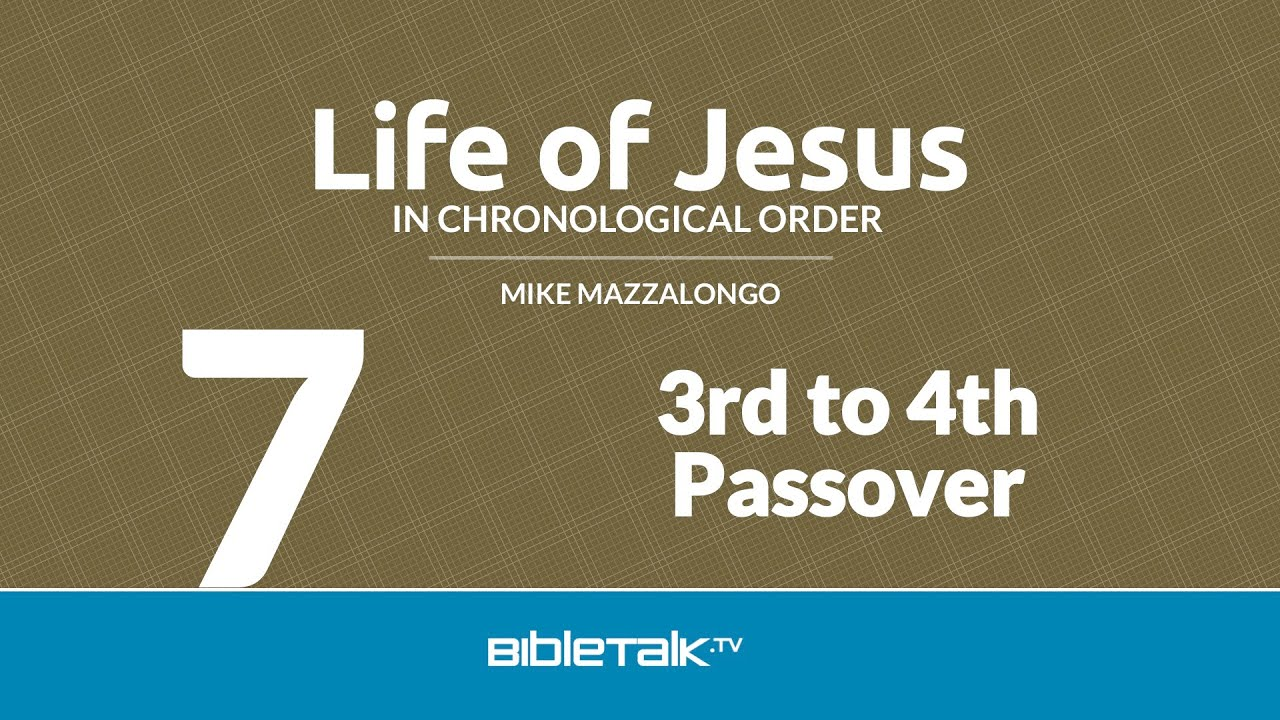 7. 3rd to 4th Passover