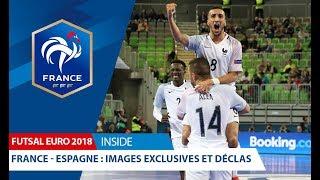 Euro Futsal 2018 : France/Espagne - les réactions d'après-match