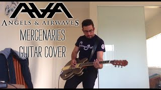 Angels and Airwaves - Mercenaries (Guitar Cover)