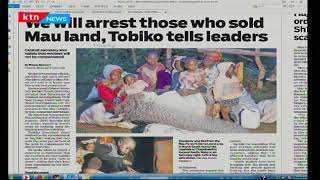 We will arrest those who sold Mau land, Tobiko tells leaders