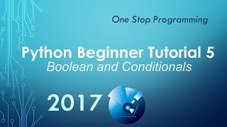 Python Beginner Tutorial 5 - Booleans and Conditionals (Reposted w/ Zoom)
