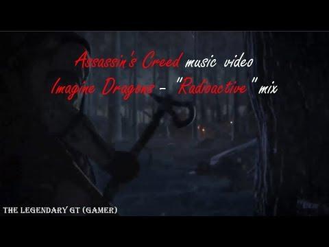 "Assassin's Creed GMV: Imagine Dragons - ""Radioactive"" remix"