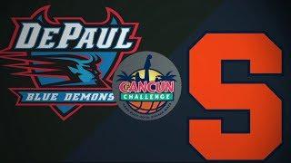 2018 Cancun Challenge | DePaul vs Syracuse (Pt.1)