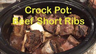 Crock Pot Recipe: Beef Short Ribs