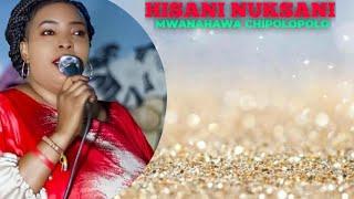 #taarab HISANI NUKSANI – MWANAHAWA CHIPOLOPOLO