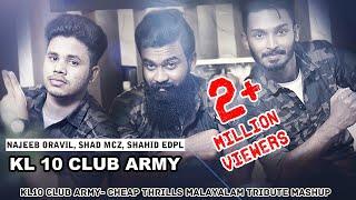Cheap Thrills Malayalam Mashup|Najeeb Oravil |Essaar Media||KL10 club army