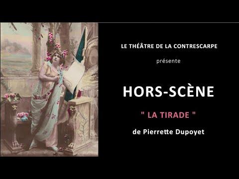Découvrez le « HORS-SCÈNE • LA TIRADE » de Pierrette DUPOYET, auteur, comédienne et metteur en...