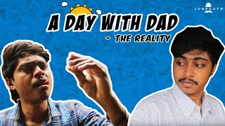 A Day with Dad - The Reality