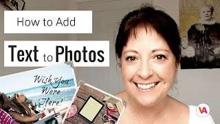How to Easily Add Text to Photos and Images