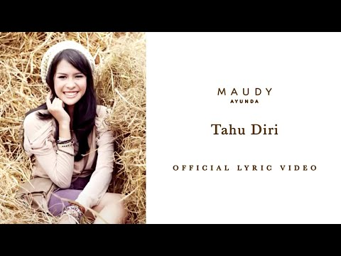 Maudy Ayunda - Tahu Diri | Video Lirik - Trinity Optima Production