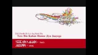 Tere Bin Kahan - Jashnn - YouTube