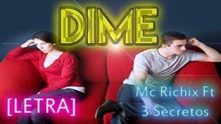 ♥ Dime ♥ - [Rap Romantico 2015] | Mc Richix Ft Pipo Rnb [3 Secretos]