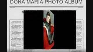 Dona Maria Photos!