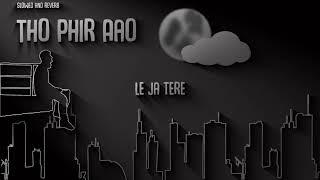 To Phir Aao Mujhko Satao song lyrics by Mustafa   - YouTube