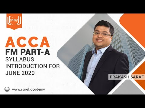 ACCA FM June 2020 | Part-A | Syllabus Introduction - YouTube