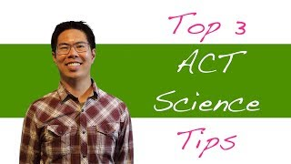 3 Best ACT Science Tips and Strategies to Raise Your ACT Science Score