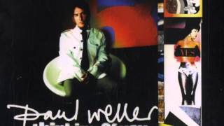 Paul Weller - Don't Go To Strangers