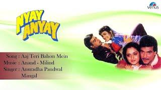 Nyay Anyay : Aaj Teri Bahon Mein Full Audio Song   - YouTube