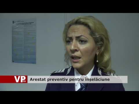 Arestat preventiv pentru înșelăciune
