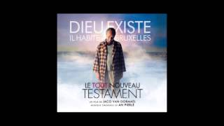 Jours Peinards - An Pierlé from The Brand New Testament / Le Nouveau Testament OST