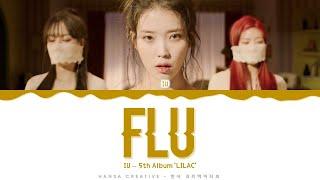 IU - 'Flu' Lyrics Color Coded (Han/Rom/Eng)