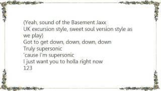 Basement Jaxx - Supersonic Lyrics
