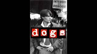 Dogs - The Most Forgotten French Boy (1982)