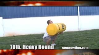 70lb Heavy Round