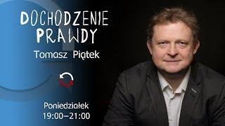 Dochodzenie prawdy – odc. 1 – Tomasz Piątek – Tajemnice Kai Godek i jej apartamentu  02.11.2020
