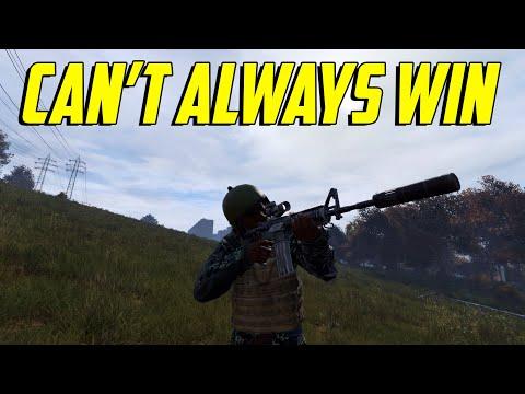 DayZ - Can't Always Win