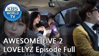 [AWESOME LIVE 2] LOVELYZ Episode Full