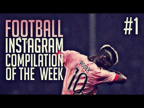Goals, Fails & Skills - Funniest Football/Soccer Instagram Compilation of The Week! #1