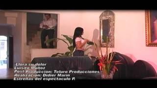 LLORA SU DOLOR - LUISITO MUÑOZ (VIDEO OFICIAL)