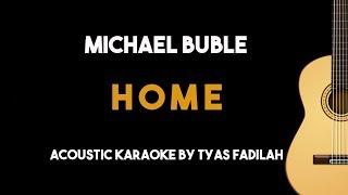 Home   Michael Buble (Acoustic Guitar Karaoke Version)