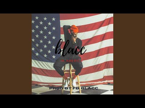 FB Blacc - Blacc In America
