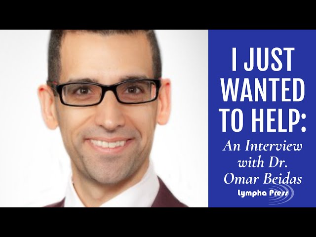 I Just Wanted To Help: An Interview with Dr. Omar Beidas