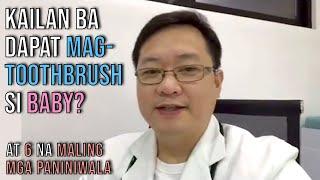 Kailan ba Dapat Mag-Toothbrush si Baby?